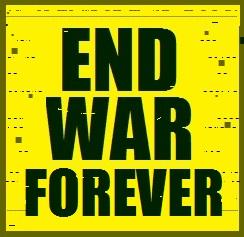 End War Forever